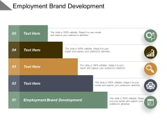 Employment Brand Development Ppt PowerPoint Presentation Layouts Backgrounds