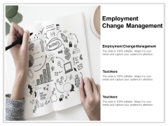 Employment Change Management Ppt PowerPoint Presentation Styles Icons Cpb