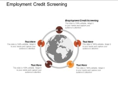 Employment Credit Screening Ppt Powerpoint Presentation Professional Graphics Cpb