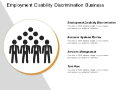 Employment Disability Discrimination Business Systems Review Services Management Ppt PowerPoint Presentation Outline Example