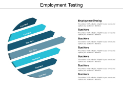 Employment Testing Ppt PowerPoint Presentation Ideas Slide Cpb