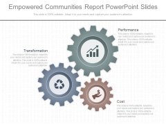 Empowered Communities Report Powerpoint Slides