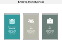 Empowerment Business Ppt PowerPoint Presentation Outline Slide Download Cpb