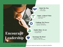 Encourage Leadership Ppt PowerPoint Presentation Model Model