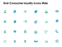 End Consumer Loyalty Icons Slide Technology Ppt PowerPoint Presentation Professional Diagrams