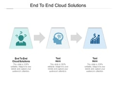 End To End Cloud Solutions Ppt PowerPoint Presentation Icon Shapes Cpb Pdf