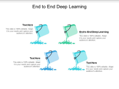 End To End Deep Learning Ppt PowerPoint Presentation Infographics Information Cpb