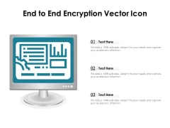 End To End Encryption Vector Icon Ppt PowerPoint Presentation Gallery Show PDF