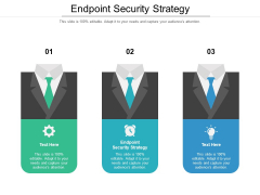 Endpoint Security Strategy Ppt PowerPoint Presentation Visual Aids Deck Cpb Pdf Pdf