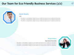 Energy Efficient Corporate Our Team For Eco Friendly Business Services Executive Rules PDF