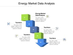 Energy Market Data Analysis Ppt PowerPoint Presentation Ideas Graphic Images Cpb Pdf