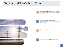 Energy Tracking Device Gather And Track Data Ppt PowerPoint Presentation Outline Slides PDF