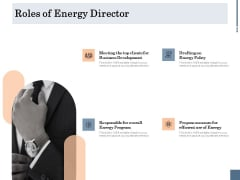 Energy Tracking Device Roles Of Energy Director Ppt PowerPoint Presentation Styles Template PDF
