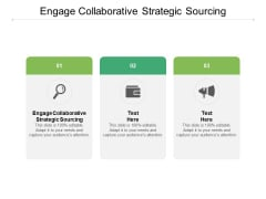 Engage Collaborative Strategic Sourcing Ppt PowerPoint Presentation Layouts Inspiration Cpb