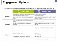 Engagement Options Ppt PowerPoint Presentation Pictures Show
