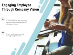 Engaging Employee Through Company Vision Ppt PowerPoint Presentation Gallery Templates PDF