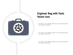 Engineer Bag With Tools Vector Icon Ppt PowerPoint Presentation Show Grid