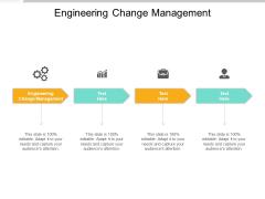 Engineering Change Management Ppt PowerPoint Presentation Slides Brochure Cpb Pdf