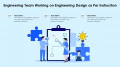 Engineering Team Working On Engineering Design As Per Instruction Ppt PowerPoint Presentation File Slide PDF