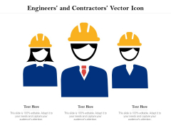 Engineers And Contractors Vector Icon Ppt PowerPoint Presentation Icon Summary PDF