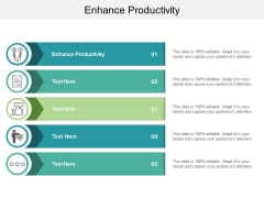 Enhance Productivity Ppt PowerPoint Presentation Outline Visuals Cpb
