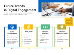 Enhancing Customer Engagement Digital Platform Future Trends In Digital Engagement Sample PDF