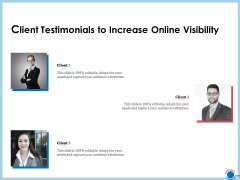 Enhancing Digital Presence Proposal Template Client Testimonials To Increase Online Visibility Summary PDF