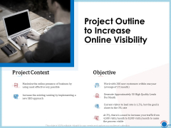 Enhancing Digital Presence Proposal Template Project Outline To Increase Online Visibility Demonstration PDF