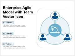 Enterprise Agile Model With Team Vector Icon Ppt PowerPoint Presentation File Objects PDF