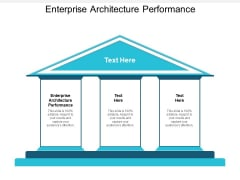 Enterprise Architecture Performance Ppt PowerPoint Presentation Gallery Guide Cpb