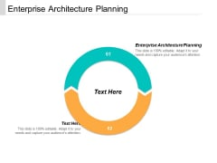 Enterprise Architecture Planning Ppt PowerPoint Presentation Infographic Template Sample Cpb