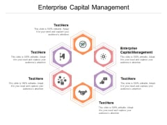 Enterprise Capital Management Ppt PowerPoint Presentation Ideas Infographic Template Cpb