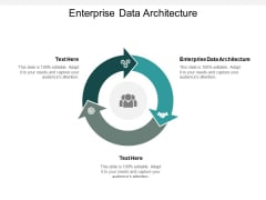 Enterprise Data Architecture Ppt PowerPoint Presentation Summary Templates Cpb