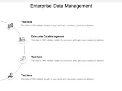 Enterprise Data Management Ppt PowerPoint Presentation Infographics Design Templates Cpb