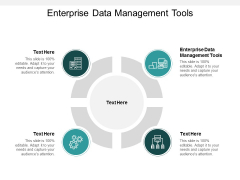 Enterprise Data Management Tools Ppt PowerPoint Presentation Gallery Background Cpb