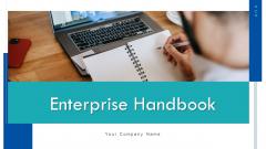Enterprise Handbook Ppt PowerPoint Presentation Complete Deck With Slides