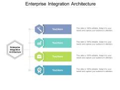 Enterprise Integration Architecture Ppt PowerPoint Presentation Slides Samples Cpb