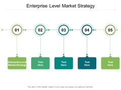 Enterprise Level Market Strategy Ppt PowerPoint Presentation Professional Deck Cpb Pdf