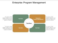 Enterprise Program Management Ppt PowerPoint Presentation Portfolio Infographics Cpb