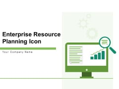 Enterprise Resource Planning Icon Management Business Ppt PowerPoint Presentation Complete Deck