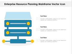 Enterprise Resource Planning Mainframe Vector Icon Ppt PowerPoint Presentation Icon Templates PDF