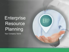 Enterprise Resource Planning Ppt PowerPoint Presentation Complete Deck With Slides