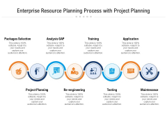 Enterprise Resource Planning Process With Project Planning Ppt Powerpoint Presentation Show Templates Pdf
