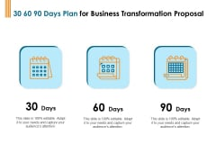 Enterprise Revamping 30 60 90 Days Plan For Business Transformation Proposal Ppt Infographics Template PDF
