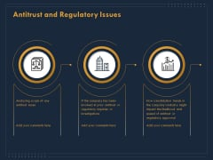 Enterprise Review Antitrust And Regulatory Issues Ppt Inspiration Tips PDF