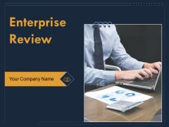 Enterprise Review Ppt PowerPoint Presentation Complete Deck With Slides