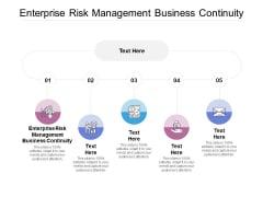 Enterprise Risk Management Business Continuity Ppt Powerpoint Presentation Infographic Template Clipart Images Cpb
