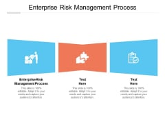Enterprise Risk Management Process Ppt PowerPoint Presentation Pictures Example Cpb