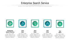 Enterprise Search Service Ppt PowerPoint Presentation Professional Influencers Cpb Pdf