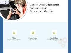Enterprise Software Development Service Contact Us For Organization Feature Enhancements Ideas PDF